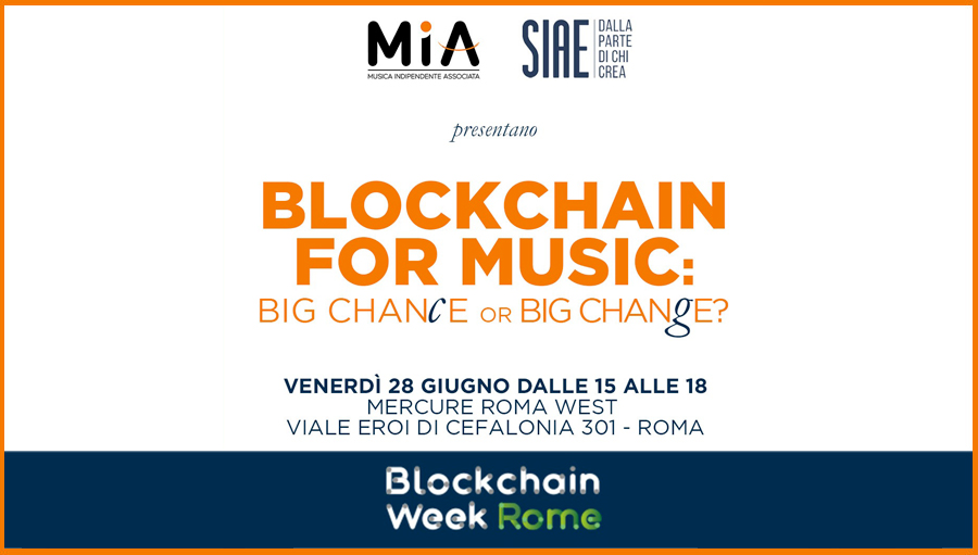 Evento SIAE E MIA: Blockchain for music: big chance or big change?